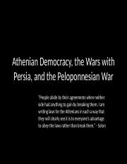 Hist 100 Class 4 - Athenian Democracy, Wars with Persia, and Peloponnesian War - Copy.pptx