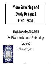 PH150A_2016_Lect 5_Screen_Study Designs 1_ 2-3-2016 FINAL POST