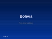Bolivia_-_From_Caudillos_To_Evo