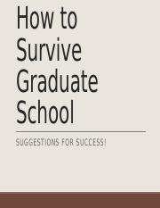 How to Survive Graduate Schoolwith alt text.pptx