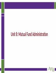 FNSV 200_Unit 8_Mutual Fund Administration