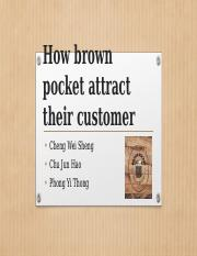 How brown pocket attract their customer