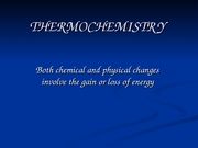 Chapter 6 THERMOCHEMISTRY ppt