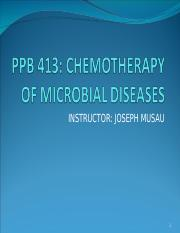 PPB 413  CHEMOTHERAPY OF MICROBIAL DISEASES.ppt