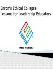 BERS C4 - Enrons Ethical Collapse - Lessons for Leadership Educators.pptx