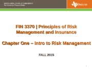 FIN 3370 CH 1 Intro to RM Risk Fall 2015