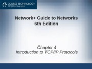Network+ 6th Edition - Chapter 04