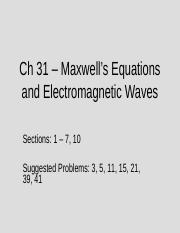 Ch 31 – Maxwell's Equations and Electromagnetic Waves(1).ppt