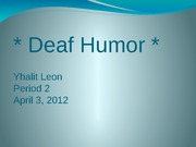 Deaf Humor PROJECT