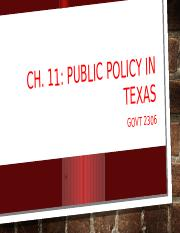 GOVT 2306 Ch. 11 Public Policy in Texas.pptx