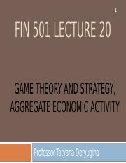 Lecture 20 - Game Theory & Strategy, Macro intro.pptx