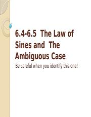 6.4-6.5 Law of Sines and The Ambiguous Case