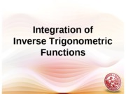 Lesson 7 - InverseTrigFunctions-Integration