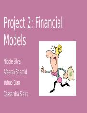 Project 2- Financial Model.pptx