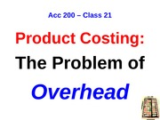 POST Class 21 --The Problem of Overhead MPL