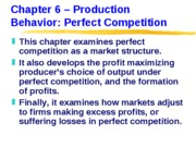 ECN 203 (6), Production Behavior -- Perfect Competition