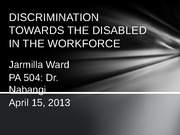 DISCRIMINATION TOWARDS THE DISABLED IN THE WORKFORCE
