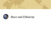 Race and EthnicityIntro