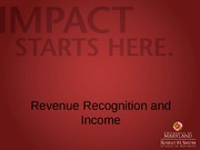 Revenue Recognition and Income