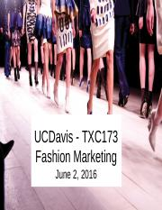 TXC 173 - Lecture 18 - June 2 Marketing Fashions Globally and review.pptx