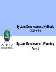 08 Week7 System Development Planning - Part 1.pptx