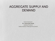 Lectures 11 & 12_Aggregate Supply and Demand