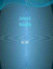 Lecture 385 - 6 - Reliability.pptx