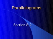 8-2 Parallelograms