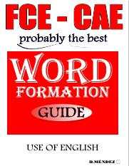 FCE-CAE_Word_formation_Guide_-_Use_of_English.pdf