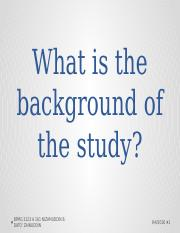 HOW TO DO BACKGROUND INFO OF THE STUDY.pptx