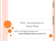 WEEK+5+-+Social+Welfare+in+the+U.S. (1)