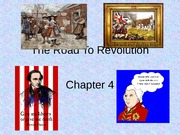 Chapter 4 - The Road To Revolution