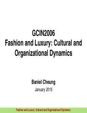 GCIN2006 Topic 2 - Facets of Luxury and Major Luxury Sectors Today 2015 - Final Ver