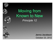 Lecture #7 - Moving from Known to New