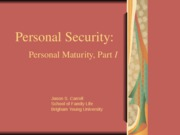 11. Personal Security - Personal Maturity, Part I