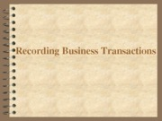 Recording Business Transactions (Presentation)