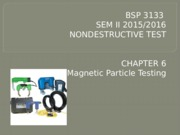 Chapter 6 Magnetic Particle Testing