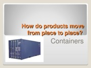 How do products move from place to place