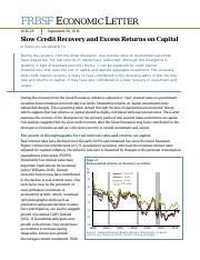Slow Credit Recovery and Excess Returns on Capital