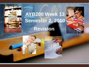 AYB200 Week 13 Revision_BB