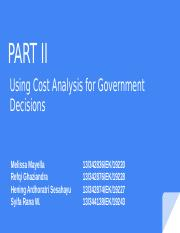 PART II - Using Cost Analysis for Government Decisions