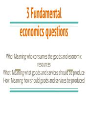 3 Fundamental economics questions