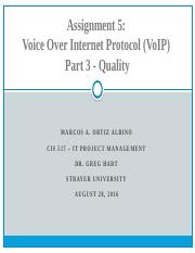 CIS517 - Week 8 Assignment 5 - VoIP Part 3 (Quality)