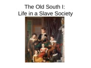 Old South I Life in a Slave Society