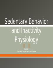 ES 2100 - Sedentary Behavior and Inactivity Physiology - FA 15