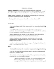 informative speech outline on texting while driving Texting while driving texting while driving has become one of the most common forms of current communication among adults and teens texting may seem so.