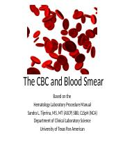 Hematology CBC and the Blood Smear.pptx