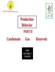 Lecture-5 Production Behavior(Condensate Gas).ppt