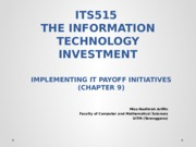 T9 - IMPLEMENTATING IT PAYOFF