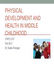Fall 2017 Physical Development Middle Childhood.ppt